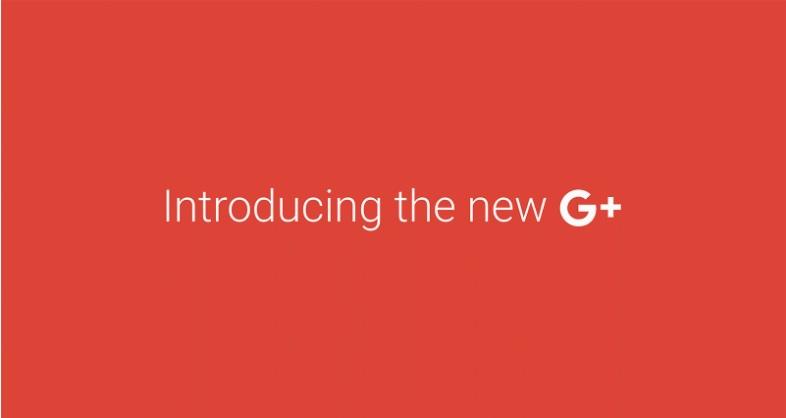 Google+ Is Being Revamped.